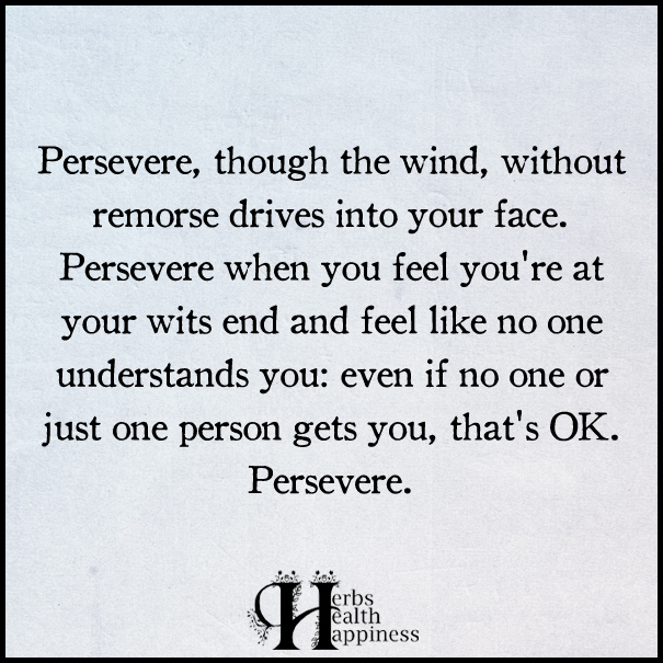 Persevere,-though-the-wind