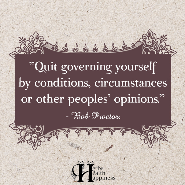Quit-governing-yourself-by-conditions