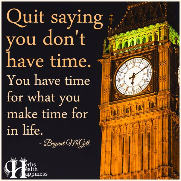 Quit saying you don't have-time