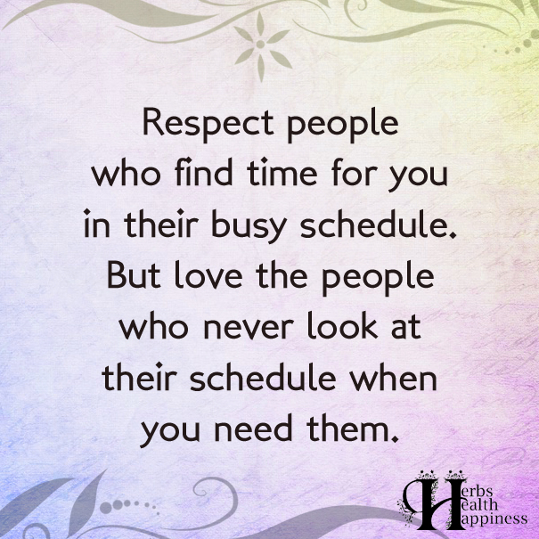 Respect-People-Who-Find-Time-For-You-In-Their-Busy-Schedule