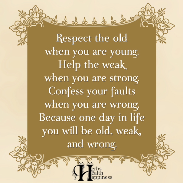 Respect-the-old-when-you-are-young