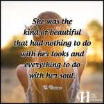 She Was The Kind Of Beautiful That Had Nothing To Do With Her Looks