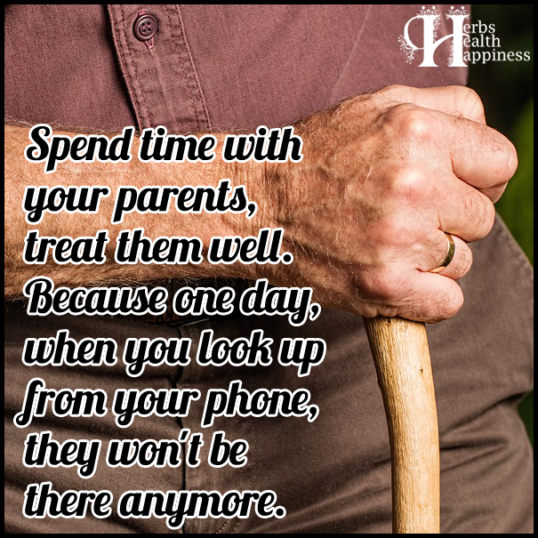 Spend-time-with-your-parents,-treat-them-well