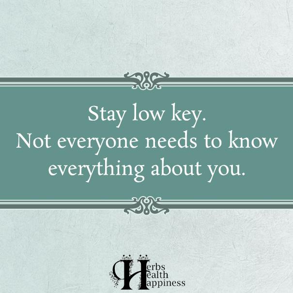 Stay-low-key