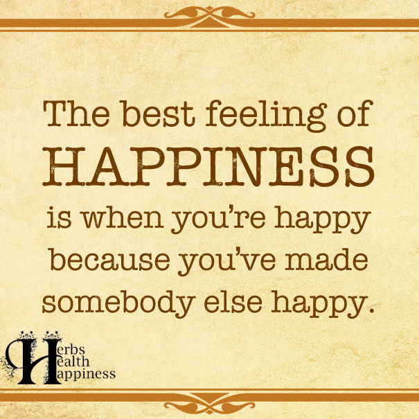 The Best Feeling Of Happiness Is