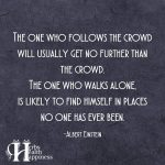 The One Who Follows The Crowd