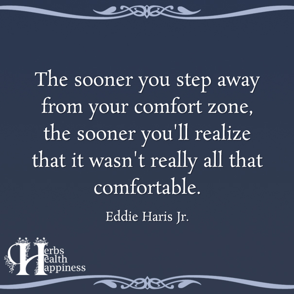The-Sooner-You-Step-Away-From-Your-Comfort-Zone