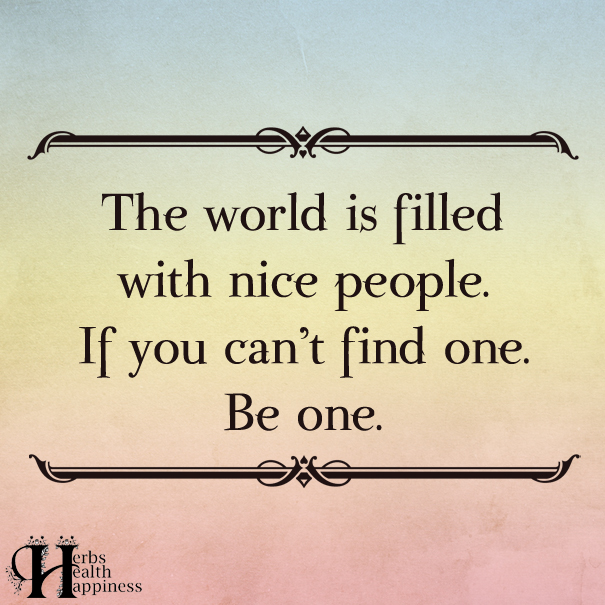 The-World-Is-Filled-With-Nice-People