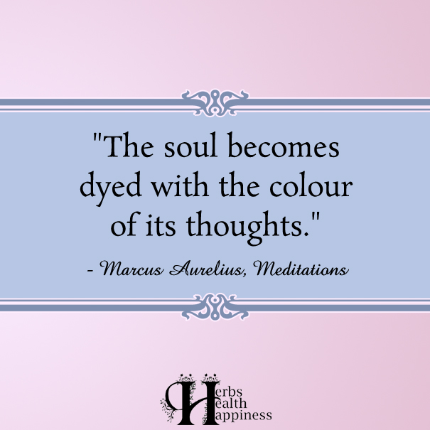 The-soul-becomes-dyed-with-the-colour-of-its-thoughts