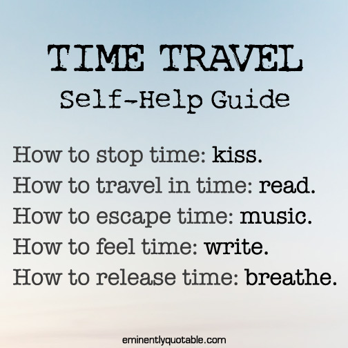 Time Travel Self Help Guide