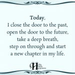 Today, I Close The Door To The Past