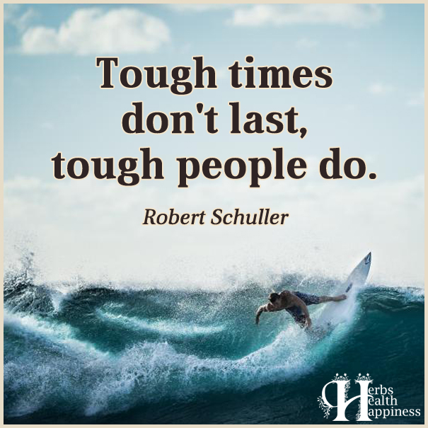 Tough-times-don't-last,-tough-people-do