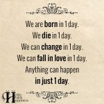 We are born in 1 day