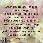 When People Are Ready To, They Change