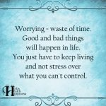 Worrying Waste Of Time