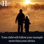 Your Child Will Follow Your Example More Than Your Advice