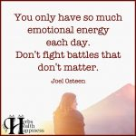You Only Have So Much Emotional Energy Each Day