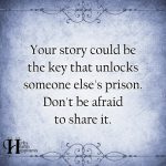 Your Story Could Be The Key That Unlocks