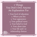 7 Things You Don't Owe Anyone An Explanation For