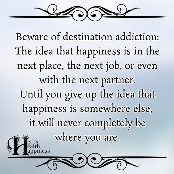 Beware-of-destination-addiction