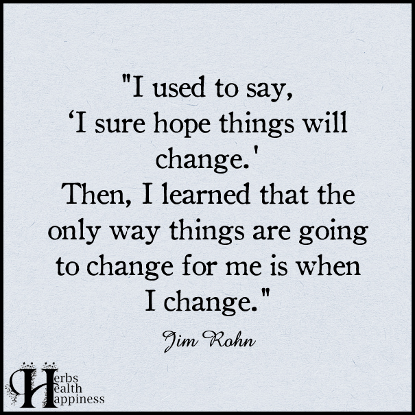 I Used To Say I Sure Hope Things Will Change O Eminently