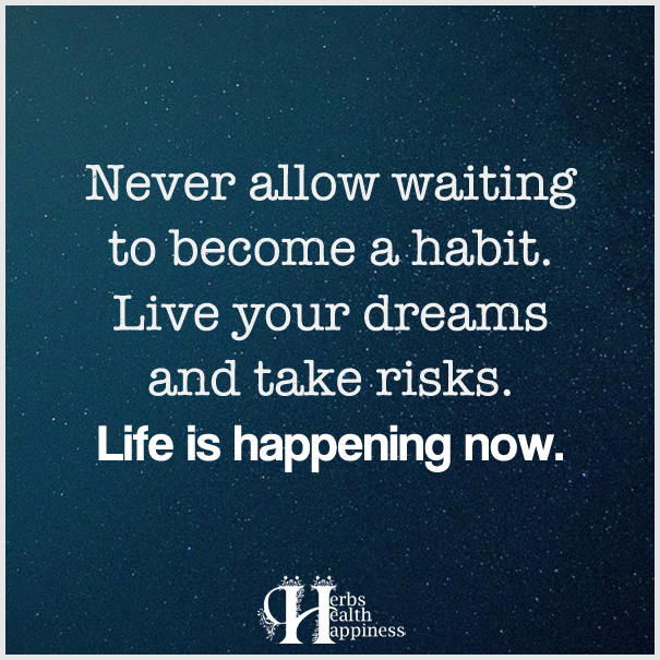 Never-allow-waiting-to-become-a-habit