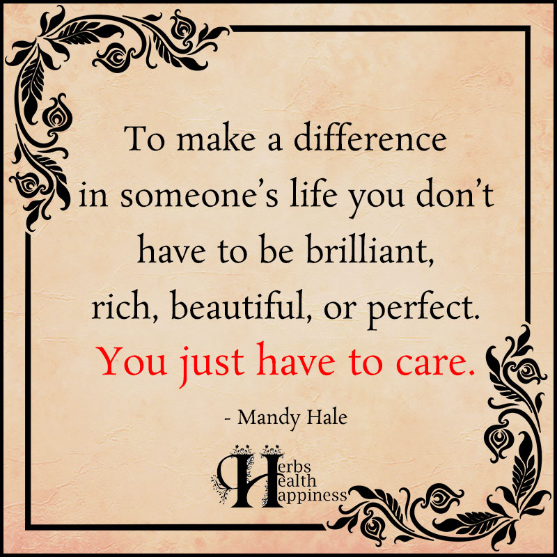 To Make A Difference In Someones Life