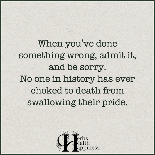 When-you've-done-something-wrong,-admit-it,-and-be-sorry