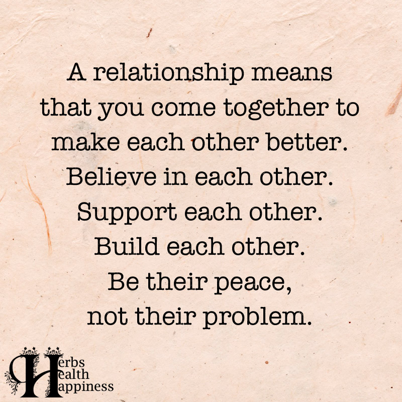 A Relationship Means That You Come Together