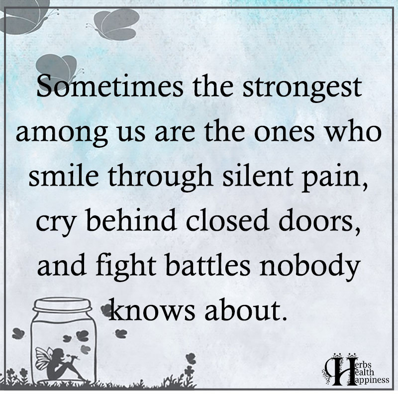 Sometimes The Strongest Among Us Are The Ones