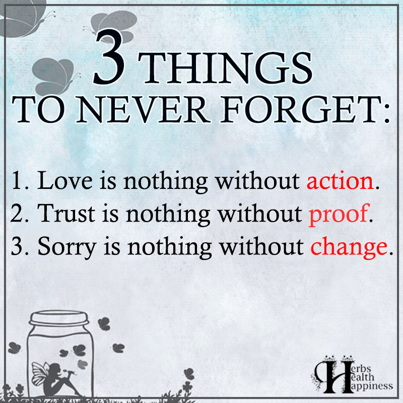 3 Things To Never Forget