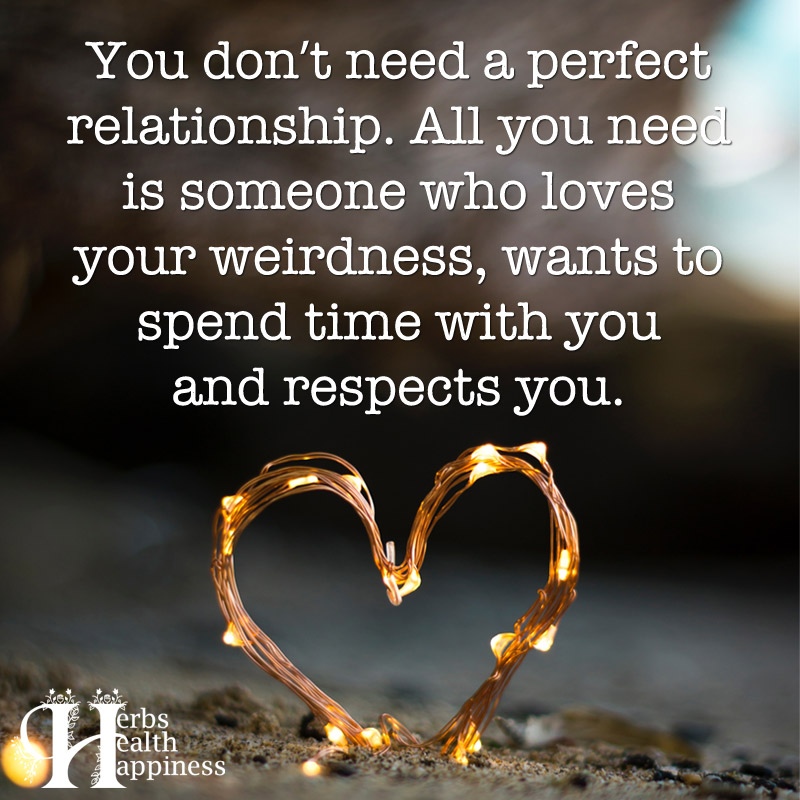 You Dont Need A Perfect Relationship