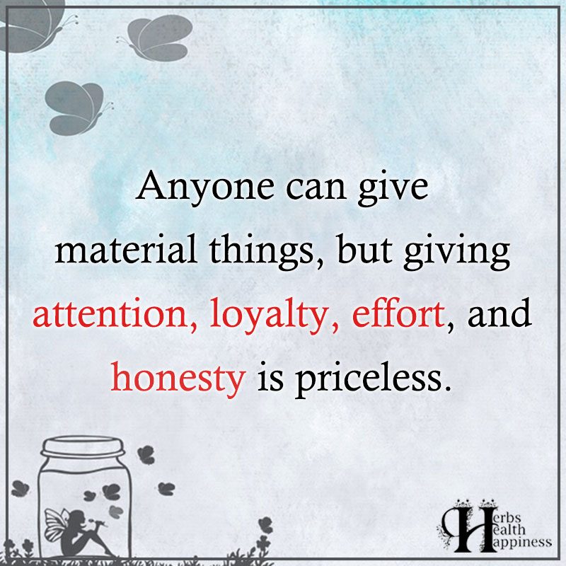 Anyone Can Give Material Things