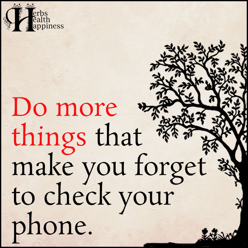Do More Things That Make You Forget