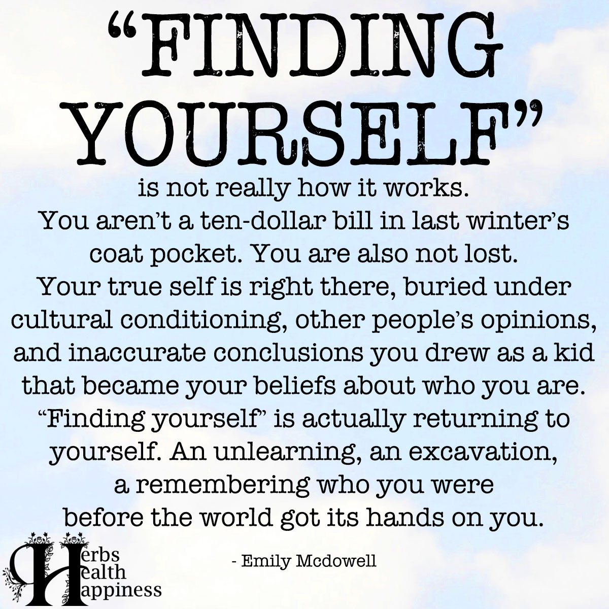 Finding Yourself Is Not Really How It Works