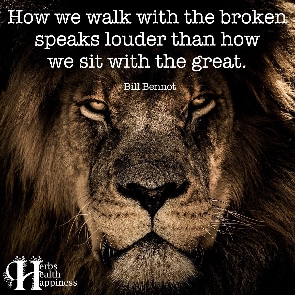 How We Walk With The Broken