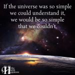 If The Universe Was So Simple