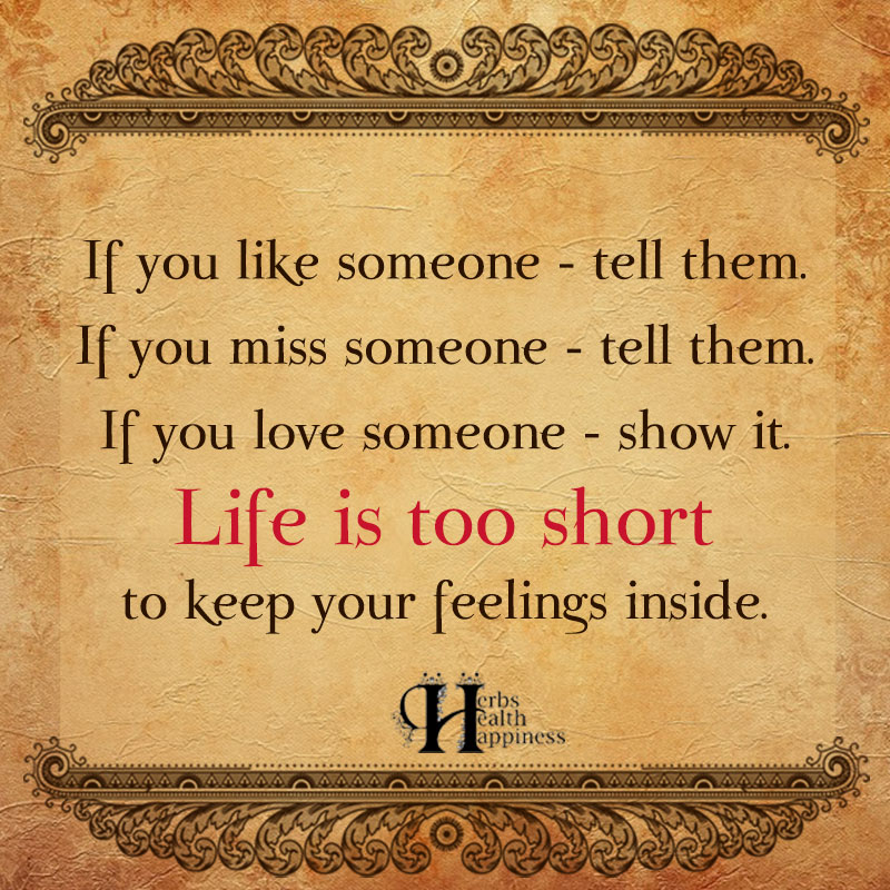 If You Like Someone Tell Them