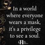 In A World Where Everyone Wears A Mask