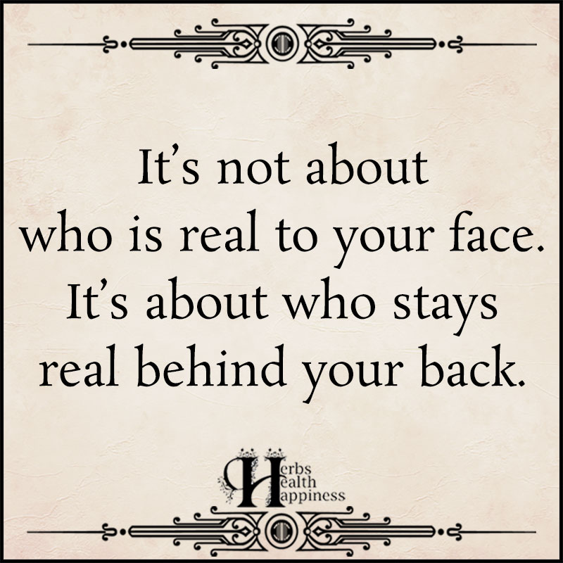 Its Not About Who Is Real To Your Face Its About