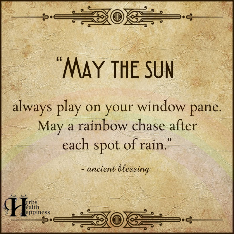 May The Sun Always Play Upon Your Window Pane