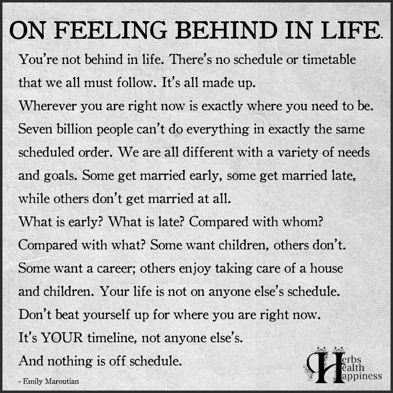 On Feeling Behind In Life