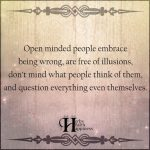 Open Minded People Embrace Being Wrong