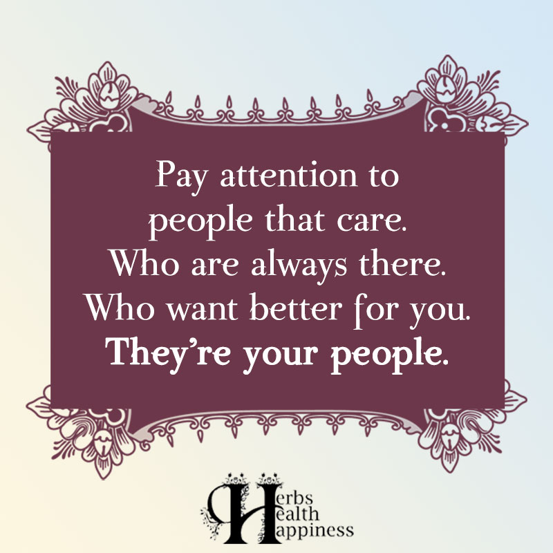 Pay Attention To People That Care