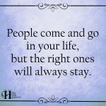 People Come And Go In Your Life