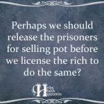 Perhaps We Should Release The Prisoners