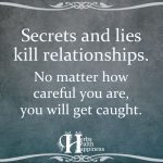 Secrets And Lies Kill Relationships