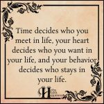 Time Decides Who You Meet In Life