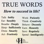True Words: How To Succeed In Life?