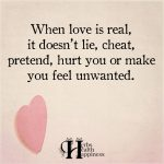 When Love Is Real, It Doesn't Lie, Cheat, Pretend